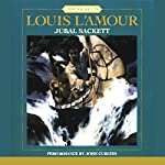 Jubal Sackett: The Sacketts, Book 4 | Louis L'Amour