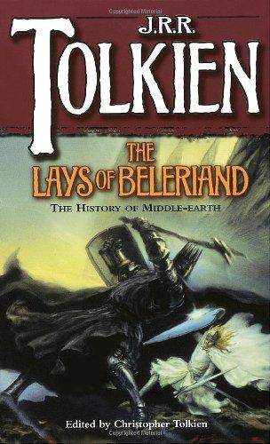 The Lays of Beleriand J.R.R. Tolkien Del Rey Books English, Irish, Scottish, Wel