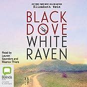 Black Dove, White Raven   [Elizabeth Wein]