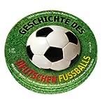 Geschichte des deutschen Fu�balls. 2...