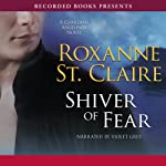 Shiver of Fear | Roxanne St. Claire