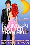 Fashionably Hotter Than Hell: Book Si...