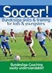 Soccer! Bundesliga skills & training...