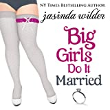 img - for Big Girls Do It Married book / textbook / text book