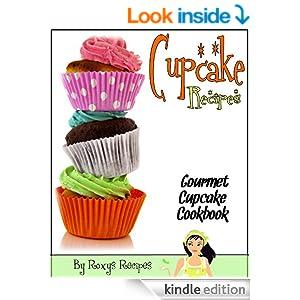 Cupcake Recipes. Gourmet Cupcake Cookbook