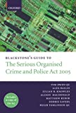 img - for Blackstone's Guide to the Serious Organised Crime and Police Act 2005 (Blackstone's Guides) book / textbook / text book