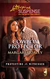 Cowboy Protector (Protecting the Witnesses, Book 3) (Steeple Hill Love Inspired Suspense #188)