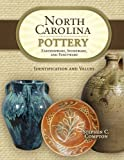 North Carolina Pottery: Earthenware, Stoneware, and Fancyware, Identification and Values (1574326953) by Compton