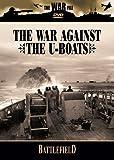 Battlefield: The War Against the U-Boats