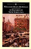 A Hazard of New Fortunes (Penguin Classics) (0140439234) by Howells, William Dean