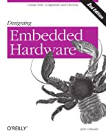 Designing Embedded Hardware, 2nd Edition ebook download