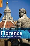 The Rough Guide to Florence and the Best of Tuscany Tim Jepson