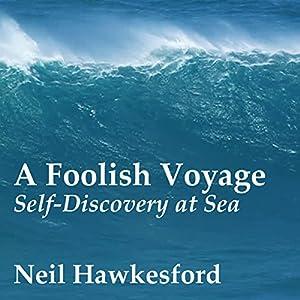 A Foolish Voyage Audiobook