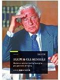 I lupi & gli Agnelli (I Saggi) (Italian Edition)