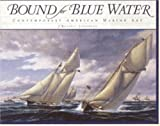 img - for Bound for Blue Water: Contemporary American Marine Art book / textbook / text book