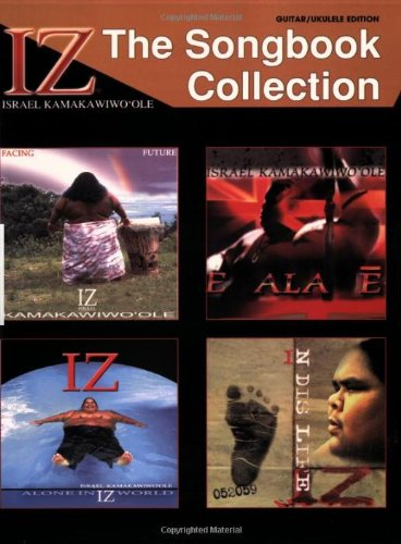 IZ: The Songbook Collection, Guitar / Ukulele Edition