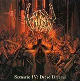 Scenario 4 Dread Dreams