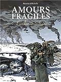 "Afficher ""Amours fragiles n° 6 L'Armée indigne"""