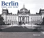 Berlin Then & Now (Then & Now (Thunde...