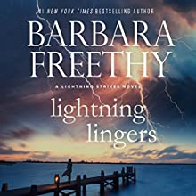 Lightning Lingers: Lightning Strikes, Book 2 Audiobook by Barbara Freethy Narrated by Eva Kaminsky