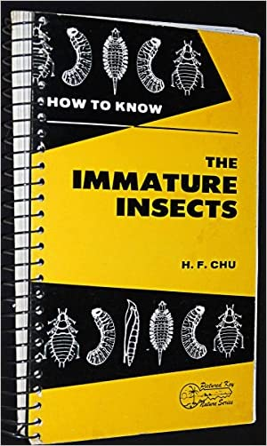 How to Know the Immature Insects