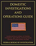 img - for Domestic Investigations and Operations Guide book / textbook / text book