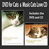 DVD For Cats + Music Cats Love CD: DVD/CD SET (While You Are Gone) Cat Music Cat DVD ~ Nature Scenes