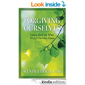 Forgiving Ourselves: Getting Back Up When We Let Ourselves Down - Kindle edition by Wendy Ulrich. Religion & Spirituality Kindle eBooks @ Amazon.com.