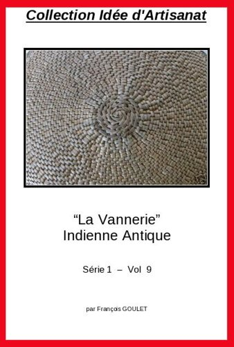 collection-idee-artisanat-la-vannerie-indienne-antique-french-edition