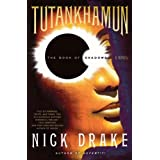 Tutankhamun: The Book of Shadows ~ Nick Drake