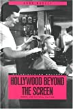 Hollywood Beyond the Screen: Design and Material Culture (Materializing Culture)
