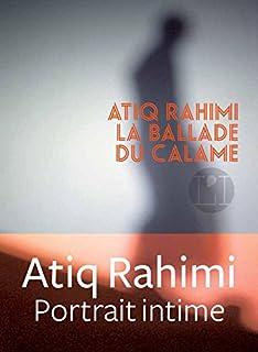La ballade du Calame, Rahimi, Atiq