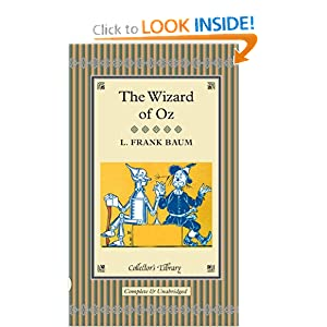 The Wizard of Oz (Collector's Library) Lyman Baum
