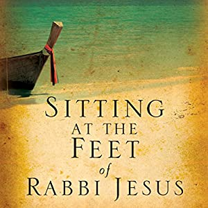Sitting at the Feet of Rabbi Jesus | Livre audio