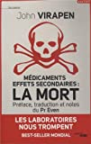 echange, troc John VIRAPEN - Médicaments effets secondaires : la Mort