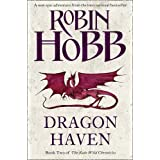 Dragon Haven (The Rain Wild Chronicles, Book 2)by Robin Hobb