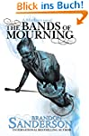 The Bands of Mourning: A Mistborn Nov...