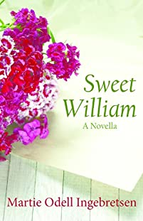 (FREE on 10/10) Sweet William by Martie Odell Ingebretsen - http://eBooksHabit.com