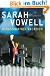 Assassination Vacation (English Edition)