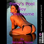 Patty's Pool Boy Threesome: A Wife Share First Anal Sex Short | Rennaey Necee