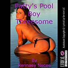Patty's Pool Boy Threesome: A Wife Share First Anal Sex Short (       UNABRIDGED) by Rennaey Necee Narrated by Vivian Lee Fox