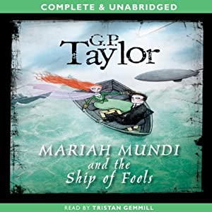 Ship of Fools: Mariah Mundi, Book 2 | [G.P. Taylor]