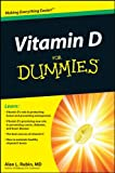 Vitamin D For Dummies by Alan L. Rubin