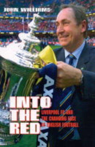 Into the Red: Liverpool FC and the Changing Face of English Football