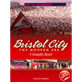 Bristol City (Volume 4): The Modern Era 1967-2007 (Desert Island Football Histories)