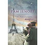 The Ambassador's Daughter | Pam Jenoff