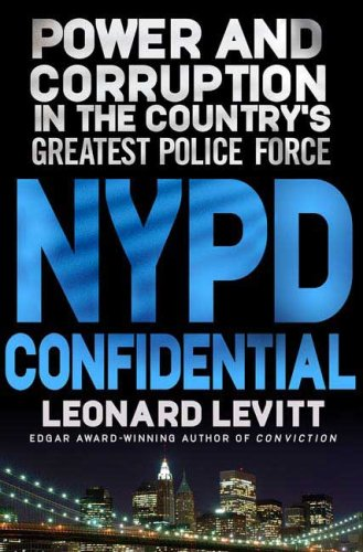 Image for NYPD Confidential: Power and Corruption in the Country's Greatest Police Force