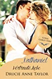 Nathaniel: Vertraute Liebe (Coral Gables Serie)
