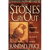 The Stones Cry out: How Archaeology Reveals the Truth of the Bibleby Randall Price