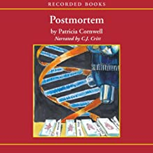 Postmortem: A Scarpetta Novel (       UNABRIDGED) by Patricia Cornwell Narrated by C. J. Critt